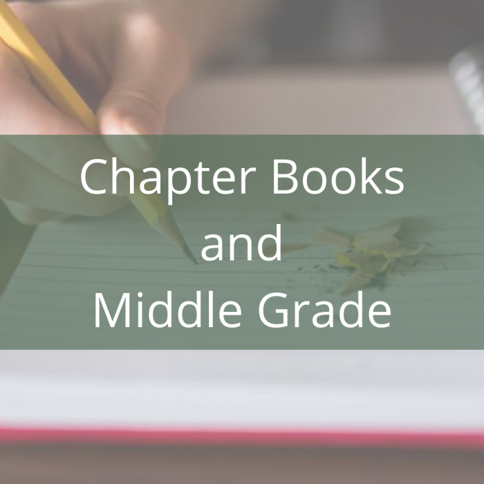 Chapter Bookse and Middle Grad