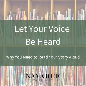 Let Your Voice Be Heard Why You Need to Read Your Story Aloud