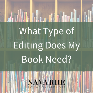 What Type of Editing Does My Book Need?